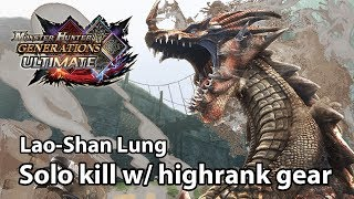 MHGU | G3 Urgent | Lao Shan Lung Solo Kill With Highrank Equipment (Valor Bow)   22'47