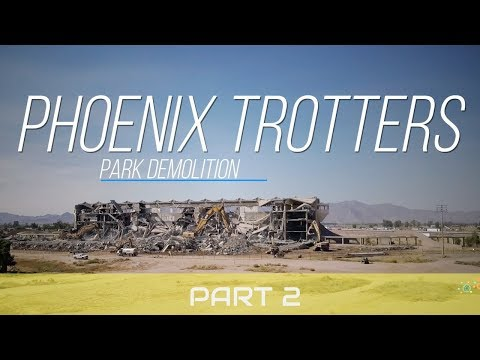 PHOENIX TROTTING PARK DEMOLITION 4K - PART 2  Goodyear AZ