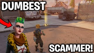 Worlds Dumbest Scammer Scams Himself (Scammer Gets Scammed) Fortnite Save The World