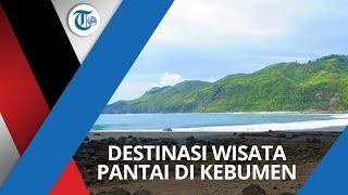 Pantai Menganti, Salah Satu Destinasi Wisata Pantai yang Ada di Kebumen, Jawa Tengah