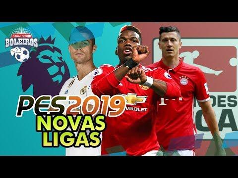 PES 2019 NOVAS LIGAS!! TEREMOS NOVIDADES!!