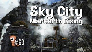 Skyrim Mods #63 - Sky City - Markarth Rising