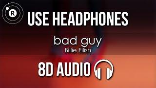 Billie Eilish - bad guy (8D AUDIO)