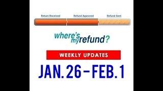 Where's My Refund? - Jan. 26 - Feb.1, 2020 Update