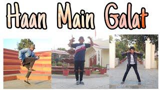 Haan Main Galat - Love Aaj Kal | Kartik, Sara | XPERIMNT freestyle