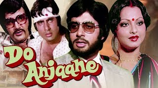 Do Anjaane Full Movie HD | Amitabh Bachchan Hindi Movie | Rekha Movie | Bollywood Thriller HD Movie