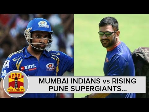 IPL-2016--Mumbai-Indians-Vs-Rising-Pune-Supergiants-Preview--Thanthi-TV