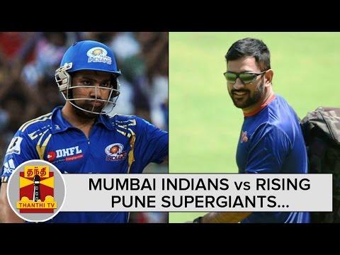 IPL-2016--Mumbai-Indians-Vs-Rising-Pune-Supergiants-Preview--Thanthi-TV