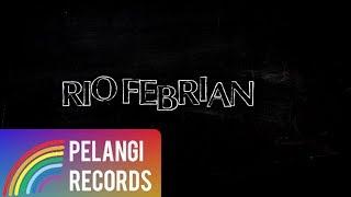 Pop - Rio Febrian - Mengerti Perasaanku (Official Lyric Video)