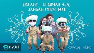 Download lagu Liolane Di Rumah Aja Jangan Mudik Dulu Mp3