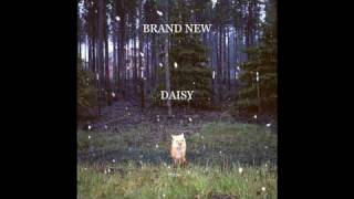 Brand New -  In A Jar (Daisy album leak)