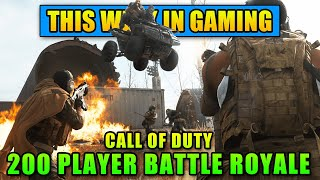 Call of Duty Getting 200 PLAYER Battle Royale - This Week In Gaming | FPS News