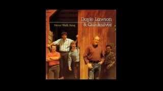 Doyle Lawson - Jealous