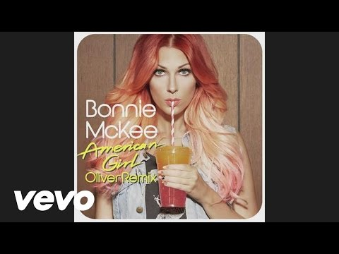 American Girl (Oliver Remix) (Song) by Bonnie McKee and Oliver
