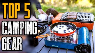 Top 5 Camping Gear Essentials You Must Own