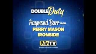 MeTV Promo - Double Duty Raymond Burr (Perry Mason & Ironside)