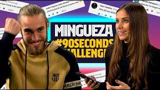 MINGUEZA DESTROYS THE #90secondschallenge