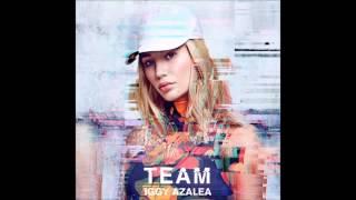 Iggy Azalea   Team (Official Audio)