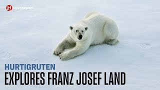 Explore Franz Josef Land with Hurtigruten