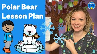 Toddler Lesson Plans- Polar Bears