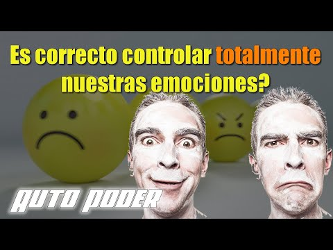 Es correcto controlar totalmente nuestras emociones