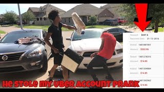 CHRIS STOLE MY UBER ACCOUNT PRANK!!!