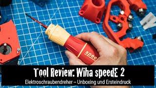 Tool Review: Wiha speedE 2 Elektroschraubendreher