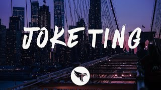 Goldlink   Joke Ting (Lyrics) Ft. Ari PenSmith