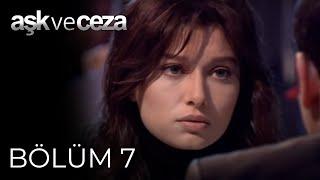Aşk ve Ceza 7.Bölüm