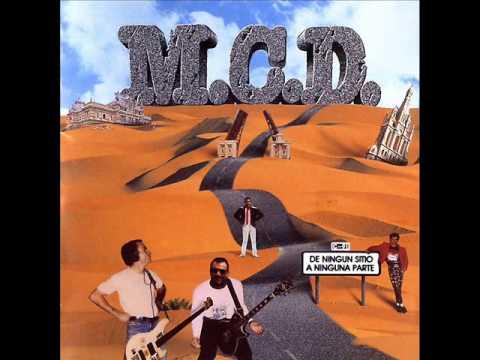 M.C.D - De ningun sitio a ninguna parte (full album)