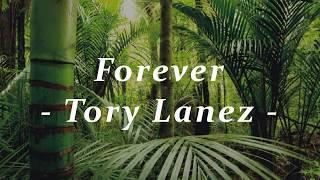 Tory Lanez   Forever (Lyrics Video)