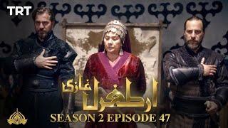 Ertugrul Ghazi Urdu | Episode 47 | Season 2