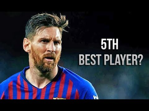 Lionel Messi As The 5th Best Player In The World? Watch His Year Performance & Explain