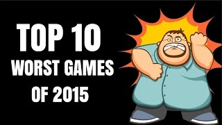 Top 10 Most Disappointing Games of 2015