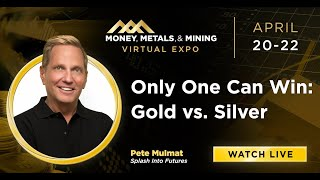 Only One Can Win: Gold vs. Silver