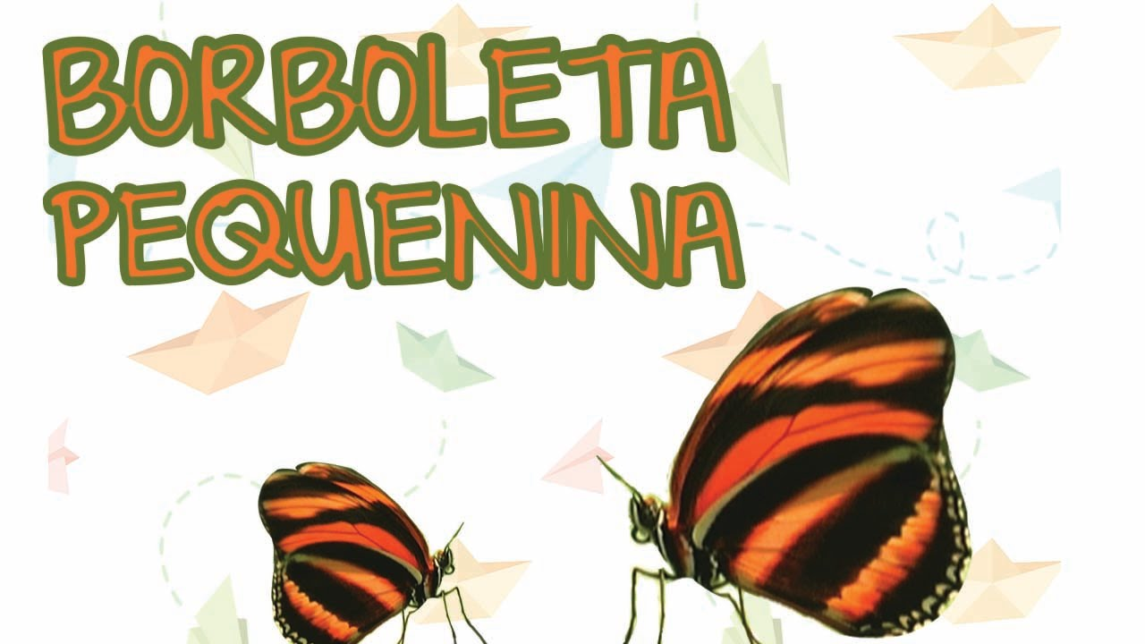 BORBOLETA PEQUENINA | BEBÊ MAIS BICHOS 2