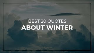 Best 20 Quotes About Winter | Quotes For Photos | Most Famous Quotes
