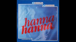Hanna Hanna (Extended) by China Crisis