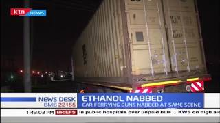 Police nab trailer ferrying ethanol another vehicle ferrying guns in Kitengela