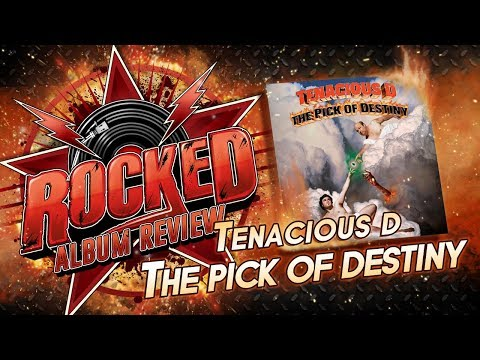 Tenacious D – The Pick of Destiny | Album Review | Rocked