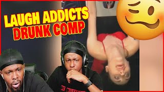 Try Not To Laugh Drunk People Comp! Hilarious FAILS! - Laugh Addicts Ep.32