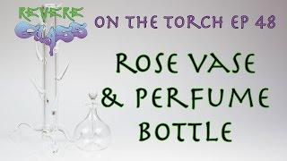 Rose Vase And Perfume Bottle || REVERE GLASS ||