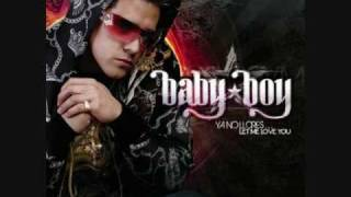 Baby Boy-Let me love you (Ya No Llores) Lyrics in the Description