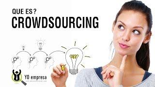 Aprendamos qué es el Crowdsourcing -Modelo de Negocio- (En español)