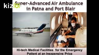 Get Advanced Life Saver Air Ambulance in Patna by Medivic