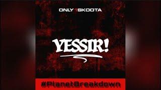 ONLY 1 SKOOTA   YESSIR! | REACTION | PLANET BREAKDOWN