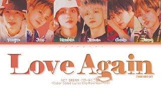 "NCT DREAM ""Love Again (Track Video Cut)"" (Color Coded Lyrics Eng/Rom/Han/가사)"