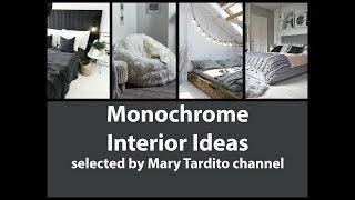Monochrome Interior Ideas - Best Interior Design Ideas