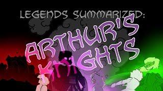 Legends Summarized: Arthur's Knights