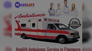 Get Developed Ground Ambulance in Delhi by Medilift Ambulance